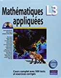 Mathématiques appliquées L3 - Cours complet avec 500 tests et exercices corrigés