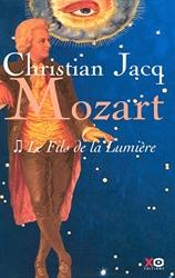 Mozart, Tome 2 - Le fils de la lumière de Christian Jacq