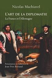 L'art de la diplomatie de Nicolas MACHIAVEL