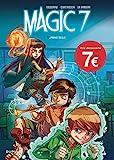 Magic 7 - Tome 1 - Jamais seuls (Opé jeunesse 7¤) - DUPUIS - 09/02/2017