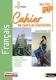 Français - 1re/Tle Bac Pro - Cahier de cours et d'activités