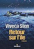 Retour sur l'île - Albin Michel - 30/05/2018