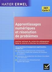 Ermel - Apprentissages numériques et résolution de problèmes CE1 de Roland Charnay