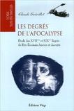 Les degrés de l'Apocalypse - Etude des XVIIème et XIXème degrés du Rite Ecossais Ancien et Accepté de Claude Guérillot ( 19 mars 2007 ) - 19/03/2007