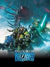 Tout L'Art De Blizzard de Carpenter Nick
