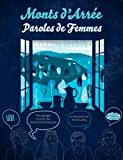 MONTS D'ARREE, PAROLES DE FEMMES