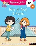 Regarde je lis! Une BD à lire tout seul - Mila et Noé à Paris - BD - CE1 - Dès 7 ans