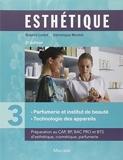 Esthétique - Volume 3, Parfumerie et institut de beauté, technologie des appareils by Sophie Ledet (2013-09-05) - Maloine - 05/09/2013