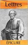 Lettres d'Épicure ( à Ménécée, Hérodote et Pythoclès) - Format Kindle - 1,45 €
