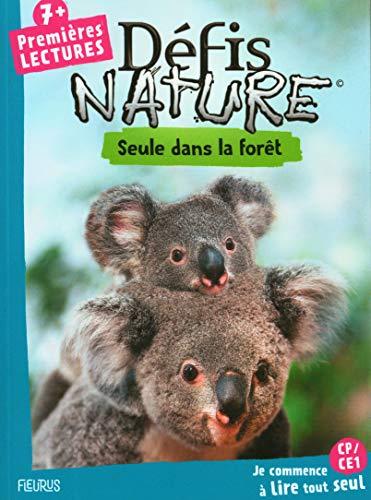 Défis nature Premières lectures Seule dans la forêt