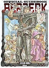 Berserk - Official guide book de Kentaro Miura