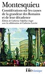Considérations sur les causes de la grandeur des Romains et de leur décadence/Réflexions sur la monarchie universelle en Europe de Montesquieu