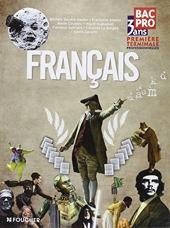 Français 1re Tle Bac Pro d'Annie Couderc