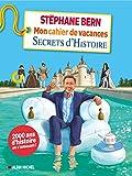 Mon cahier de vacances Secrets d'Histoire