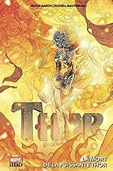 Thor - La mort de la puissante Thor de Jason Aaron