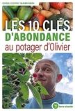 Les 10 clés d'abondance au potager d'Olivier ?