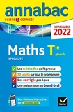 Annales du bac Annabac 2022 Maths Tle générale (spécialité) Méthodes & sujets corrigés nouveau bac
