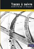 Traces à suivre maternelle - Répertoire d'images (DVD inclus) de Christina Dorner,Léa Schneider ( 27 juin 2014 ) - 27/06/2014
