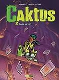 Caktus, tome 2 - Game au vert