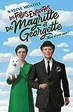 Les Folles enquêtes de Magritte et Georgette - Nom d'une pipe !