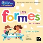 Jouer et Apprendre - Les formes - PS, MS, GS - Éd. 2018 - Boîte de matériel pour la classe de Marie-Paule Dussuc