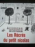 Les Récrés du petit Nicolas - Denoël - 01/01/1986