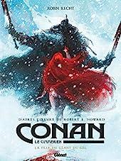 Conan le Cimmérien - La Fille du géant du gel - La fille du géant du gel de Robin Recht