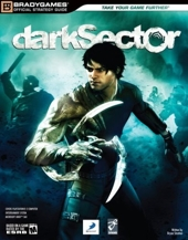 Dark Sector Official Strategy Guide de BradyGames