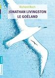 Jonathan Livingston le goéland de Richard Bach,Gérard Franquin (Illustrations),Pierre Clostermann (Traduction) ( 28 août 2010 ) - 28/08/2010