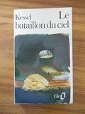 Le bataillon du ciel / Kessel Joseph / Réf46588 [Broché] Kessel Joseph