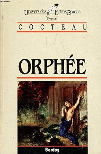 COCTEAU/ULB ORPHEE (Ancienne Edition)