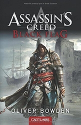 Assassin's Creed T6 Black Flag - Assassin's Creed d'Oliver Bowden