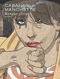 Morgue Pleine / Edition spéciale, Tirage de tête