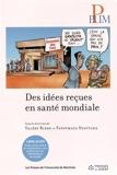 Des idees recues en santé mondiale