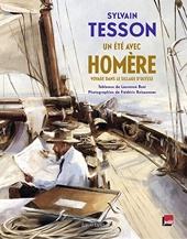 Un été avec Homère - Voyage dans le sillage d'Ulysse de Sylvain Tesson