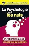 50 notions clés sur la psychologie pour les Nuls - Format Kindle - 6,99 €