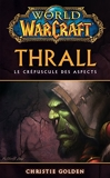 World of Warcraft - Thrall - Thrall - Format Kindle - 5,99 €