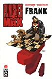 Punisher Max Tome 4 - Frank