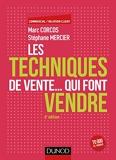 Les techniques de vente... qui font vendre - 6e éd. (Commercial/Relation client) - Format Kindle - 18,99 €