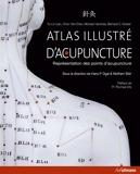 Atlas illustré d'acupuncture - Représentation des points d'acupuncture - Ullmann - 23/02/2010