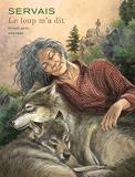Le loup m'a dit - Tome 2 / Edition spéciale, Tirage de tête