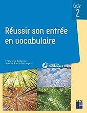 Réussir son entrée en vocabulaire CP-CE1-CE2 + CD-ROM - Livre Avec 1 CD-ROM de Françoise Bellanger