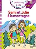 Sami et Julie CE1 Sami et Julie à la montagne