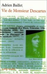 Vie de Monsieur Descartes d'Adrien Baillet