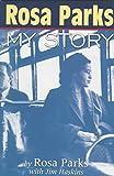 [(Rosa Parks : My Story)] [By (author) Rosa Parks ] published on (January, 1999) - Penguin Books Australia - 31/01/1999