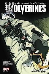 La mort de Wolverine : Wolverines - Tome 03 de Charles Soule