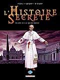 L'Histoire secrète T22 - Le Roi du monde
