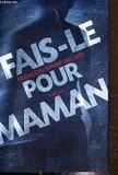 Fais-le pour maman - France Loisirs - 01/01/2014