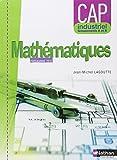 Mathématiques - CAP industriel Groupement A et B by Jean-Michel Lagoutte (2010-04-28) - Nathan - 28/04/2010