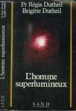 L'homme superlumineux - 01/01/1990